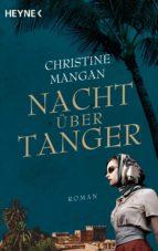 nacht über tanger (ebook)-christine mangan-9783641217792