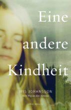 eine andere kindheit (ebook) iris johansson 9783825160692