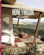 (pe) cool escapes honeymoon hotels & resorts martin nicholas kunz 9783832798192