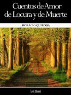 cuentos de amor de locura y de muerte (ebook)-9786050438192
