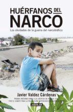 huérfanos del narco (ebook)-javier valdez cardenas-9786073132992