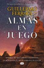 almas en juego (ebook)-guillermo ferrara-9786073172592