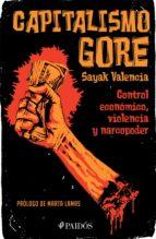 capitalismo gore (ebook)-sayak valencia-9786077472292