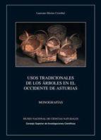 usos tradicionales de los árboles en el occidente de asturias (ebook)-laureano merino cristobal-9788400095192