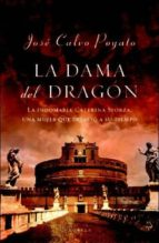 la dama del dragon-jose calvo poyato-9788401336492