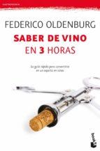 saber de vino en tres horas-federico oldenburg-9788408005292