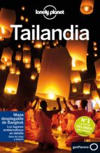 tailandia 2016 (7ª ed.) (lonely planet) 9788408152392