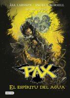 pax 6. el espíritu del agua-asa larsson-ingela korsell-9788408159292
