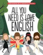 pack all you need is english + pack 4 imanes 9788408175292