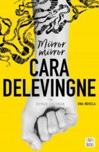 mirror, mirror (ebook)-cara delevigne-9788408179092