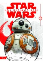 star wars: los ultimos jedi: libro para colorear-9788408182092
