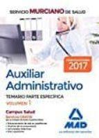 auxiliar administrativo del servicio murciano de salud: temario parte especifica (vol. 1)-9788414203392