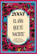 2003 el año que tu naciste rosa collado bascompte 9788415003892