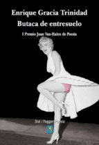 butaca de entresuelo (i premio juan van-halen de poesia (ex-aequo )-enrique gracia trinidad-9788415014492