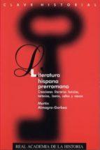 literatura hispana prerromana-martin almagro-gorbea-9788415069492