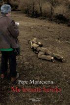 me levanté herido (ebook)-pepe monteserin-9788415279792