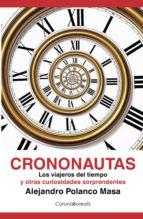 crononautas (ebook)-alejandro polanco masa-9788415306092