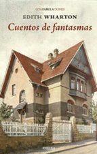 cuentos de fantasmas (confabulaciones) edith wharton 9788415458692
