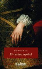 el camino español (ebook)-luis reyes blanc-9788415658092