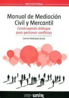 manual de mediación civil y mercantil-maria del carmen rodriguez garcia-9788416125692