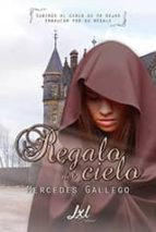 regalo del cielo (ebook)-mercedes gallego-9788416179992