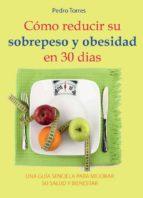 Cómo reducir su sobrepeso y obesidad en 30 días