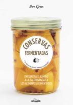 conservas fermentadas: 63 recetas de frutas, verduras y mucho mas-fern green-9788416489992