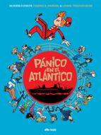 spirou: panico en el atlantico-fabrice parme-lewis trondheim-9788416507092