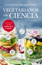 vegetarianos con ciencia lucia martinez arguelles 9788416622092