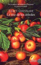 la voz de los arboles-tracy chevalier-9788416634392