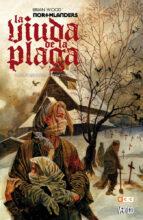 northlanders: la viuda de la plaga brian wood 9788416660292