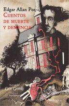 cuentos de muerte y demencia edgar allan poe 9788416830992