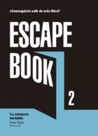 escape book 2: la amenaza invisible-ivan tapia-montse linde-9788416890392