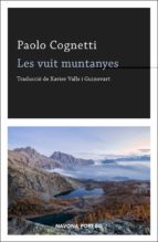 les vuit muntanyes-paolo cognetti-9788417181192