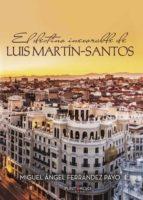 el destino inexorable de luis martín santos (ebook) 9788417415792