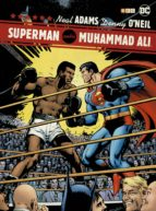 superman contra muhammad ali (2ª ed.) neal adams 9788417612092