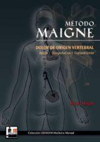 metodo maigne: dolor de origen vertebral robert maigne 9788420304892