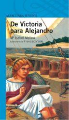de victoria para alejandro-mª isabel molina-9788420464992