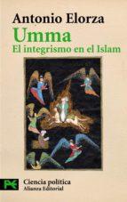 umma: el integrismo en el islam antonio elorza 9788420677392