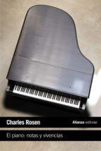 el piano: notas y vivencias charles rosen 9788420691992