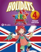 holidays with kika 4 primary: vacaciones con ingles-9788421668092