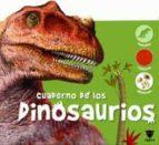 cuaderno de los dinosaurios 9788424629892