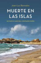 muerte en las islas (comisario dupin 2)-jean-luc bannalec-9788425352492