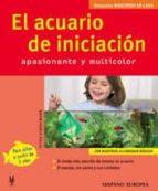 el acuario de iniciacion apasionante y multicolor peter stadelmann 9788425516092