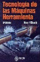 tecnologia de las maquinas herramienta (5ª ed.)-steve f. krar-albert f. check-9788426713292
