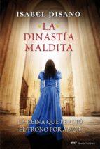 la dinastía maldita (ebook)-isabel pisano-9788427039292