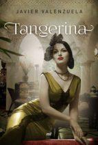 tangerina javier valenzuela 9788427041592