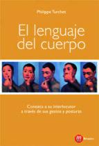 el lenguaje del cuerpo-philippe turchet-9788427131392