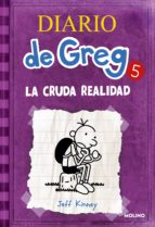 diario de greg 5: la cruda realidad-jeff kinney-9788427200692