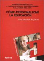 como personalizar la educacion: una solucion de futuro-9788427715592